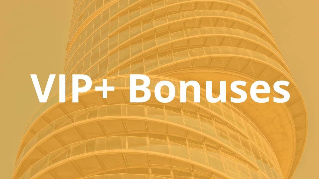 5 Hour Flip LIVE: VIP+ Bonuses